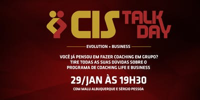 [BELO HORIZONTE - MG] Cis Talk Day Evolution + Business - 29 de Janeiro