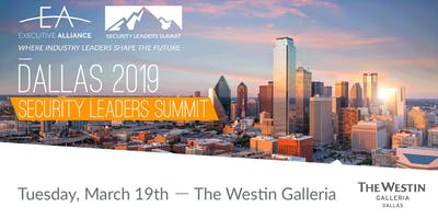 Executive Alliance's Security Leaders Summit DALLAS 2019