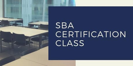 SBA Certification Class tickets