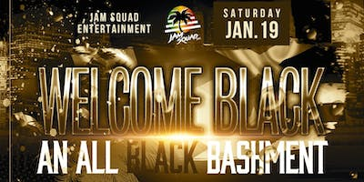 Welcome Black: All Black Bashment