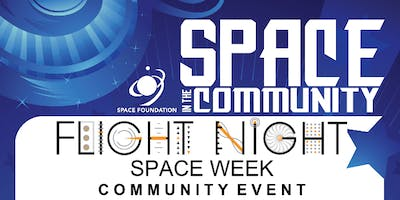 Flight Night Space Week Community Night - 2019