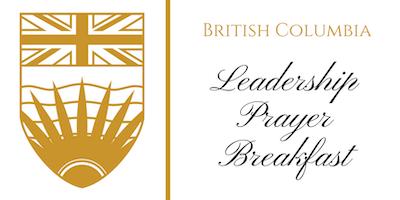 53rd Annual BC Leadership Prayer Breakfast