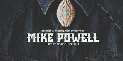 Mike Powell Live at Borodino Hall