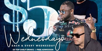 $5 WEDNESDAYS