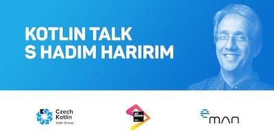 Kotlin Talk s Hadim Haririm