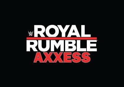 Royal Rumble Axxess - Friday - GA 6-10PM