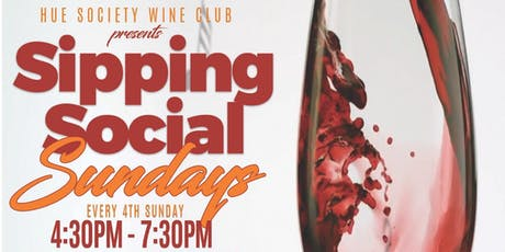 Hue Society Presents: Sipping Social Sundays tickets