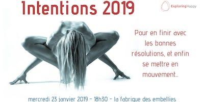 Pour en finir avec les bonnes résolutions - INTENTIONS 2019