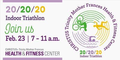 20/20/20 Indoor Triathlon  @ CHRISTUS TMF Health & Fitness Center Lindale