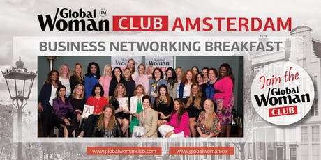 GLOBAL WOMAN CLUB AMSTERDAM: BUSINESS NETWORKING BREAKFAST - JUNE tickets