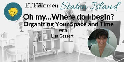 ETTWomen Staten Island: Organizing Your Space + Time with Lisa Gessert