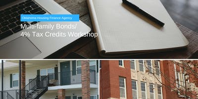 Multi-Family Bond & 4% Tax Credit Workshop