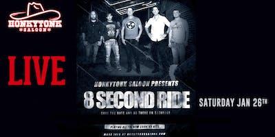 8 Second Ride LIVE at HonkyTonk Saloon