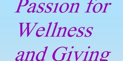 Passion for Wellness and Giving
