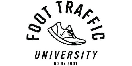 Foot Traffic University 2019, Session 1 tickets