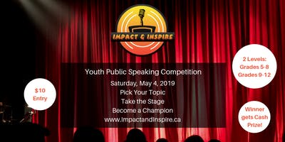 Impact & Inspire - Youth Public Speaking Competition