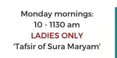 Ladies tafsir class - Monday mornings