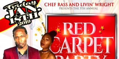 Chef Ras & Livin' Wright 5th Annual Red Carpet Event