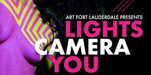 LIGHTS/CAMERA/YOU (Official artFTL After-Party)