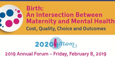 Emerging Considerations in Maternal Mental Health Forum