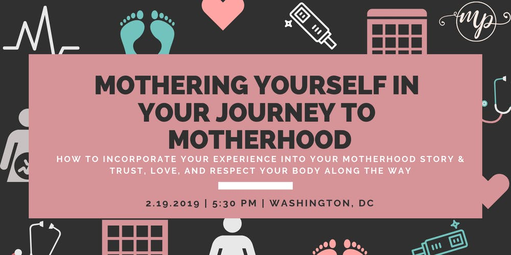 Mothering Yourself In Your Journey To Motherhood Tickets Tue Feb