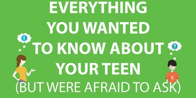 Everything You Wanted to Know About Your Teen (But Were Afraid to Ask)