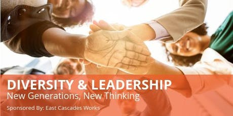 Diversity & Leadership: New Generations, New Thinking tickets
