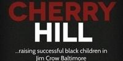 Cherry Hill: Raising Successful Black Children In Jim Crow Baltimore