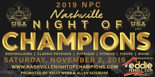 2019 NPC Nashville Night of Champions: Bodybuilding, Classic Physique, Physique, Fitness, Figure, and Bikini