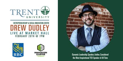 Trent University ESIC Presents: Drew Dudley, Live at Market Hall!
