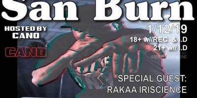 SAN BURN with Rakaa from dilated people