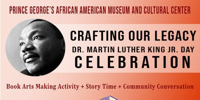 Crafting Our Legacy: Dr. Martin Luther King Jr. Day Celebration