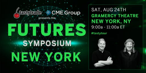 "CME Group & tastytrade present ""Futures Symposium"" NYC"
