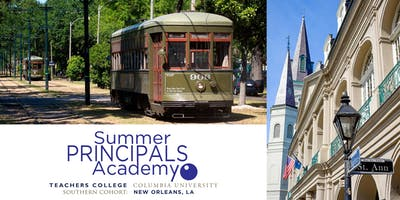 Summer Principals Academy | New Orleans - Open House
