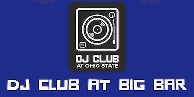 DJ Club at Big Bar