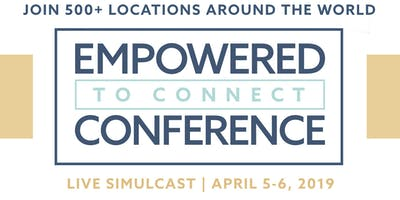 Empowered to Connect - Live Simulcast
