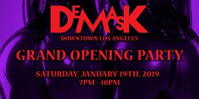 DeMask Grand Opening Party