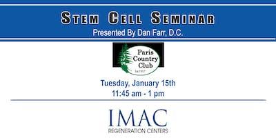 IMAC Regeneration Centers Stem Cell Seminar - 1/15