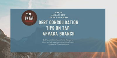 Tips on Tap - Debt Consolidation