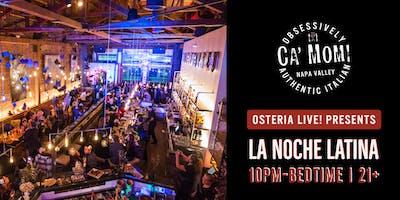 Osteria Live! presents: La Noche Latina