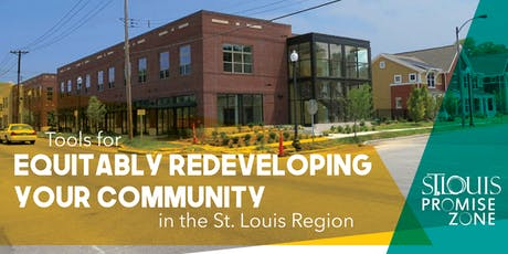 Equitably Redeveloping Your Community: Promise Zone Workshop Series tickets