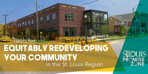 Equitably Redeveloping Your Community: Promise Zone Workshop Series