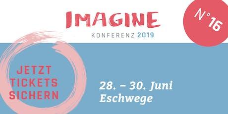 16. Imagine Konferenz - Wirksame Lebenswege Tickets