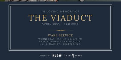 A Wake For The Seattle Viaduct
