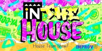 House Teams Show