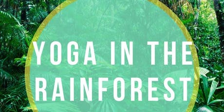 Yoga in the Rainforest tickets