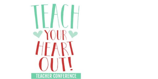 Teach Your Heart Out Conference SAN ANTONIO