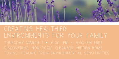 Creating Healthier Environments for Your Family