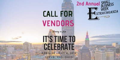 Call for Vendors: 2nd Annual Small Business Week Extravaganza