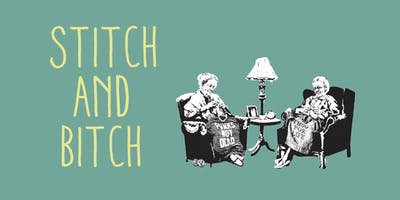 """""""stitch and bitch""""- evening of social crafting and inspiration"""